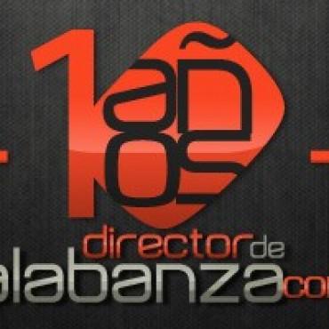 Directordealabanza.com celebra décimo aniversario