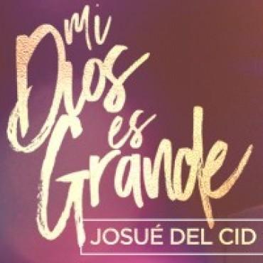 Josué Del Cid  y T-Bone celebran con gozo al Señor en «Mi Dios es grande»