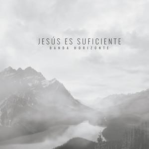 Banda Horizonte proclama en su nuevo álbum: «Jesús es suficiente»